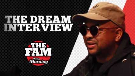 The Fam The DreamInterview