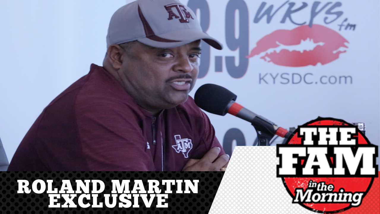 Roland Martin The Fam Exclusive