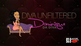 Diva Unfiltered With Dominique Da Diva