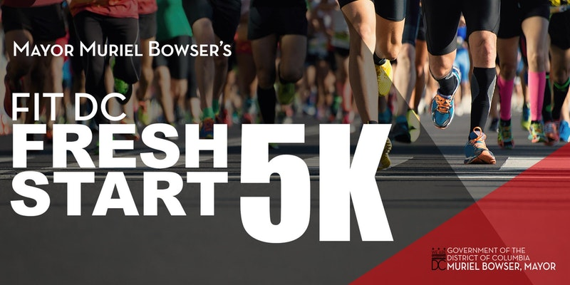 Mayor Muriel Bowser's Fit DC Fresh Start 5K