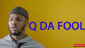 Q Da Fool
