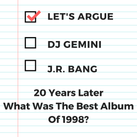 Let's Argue With J.R. Bang & DJ Gemini