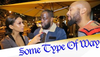 Some Type Of Way (Episode 15 Part Two)-If Bae Can't Cook