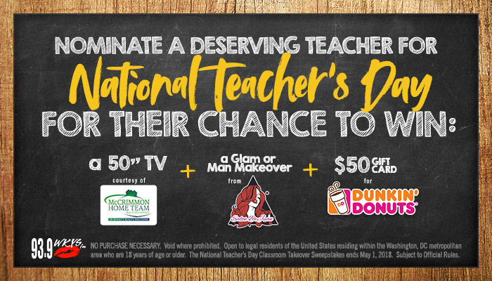 93.9 WKYS National Teacher's Day Contest