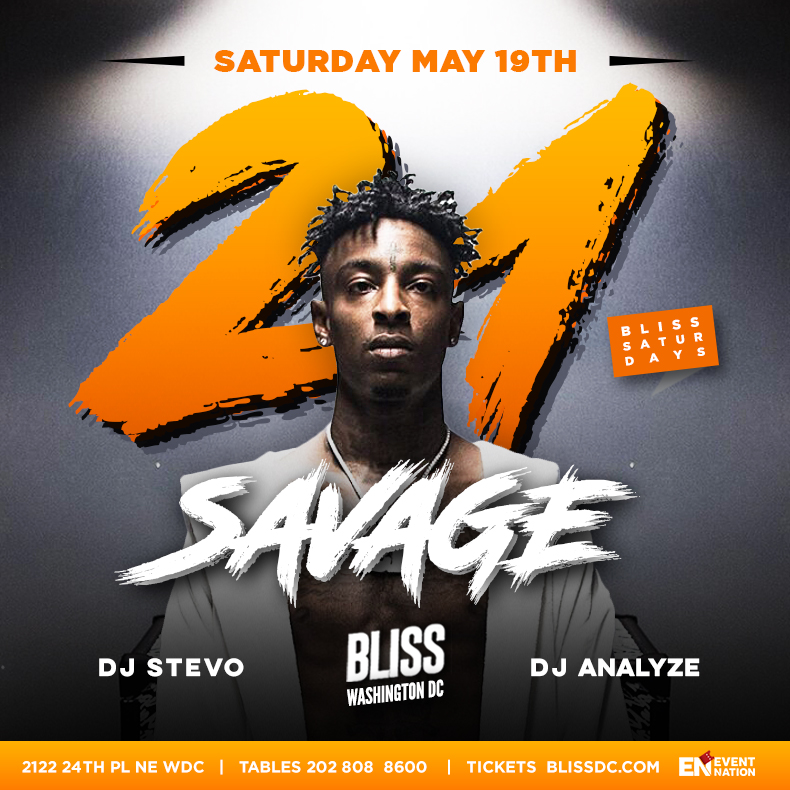 21 Savage Live At Bliss