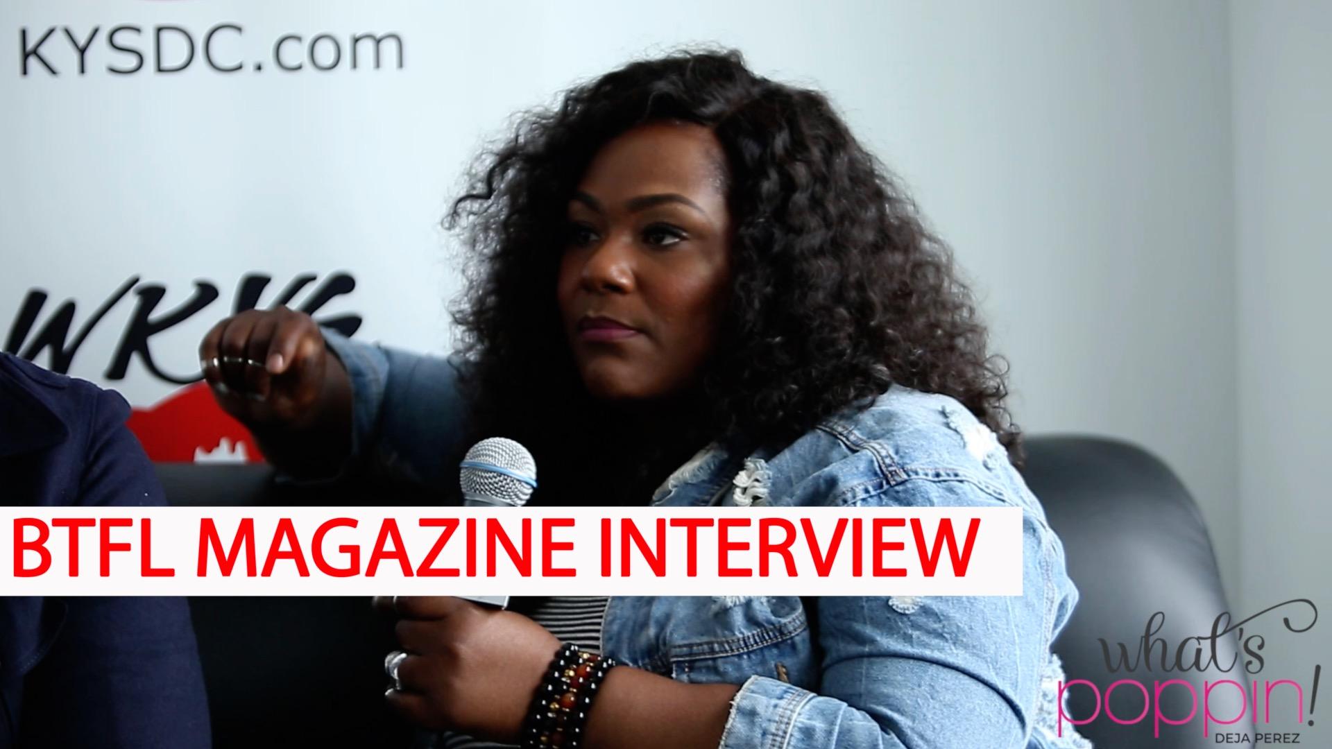 BTL Magazine Interview