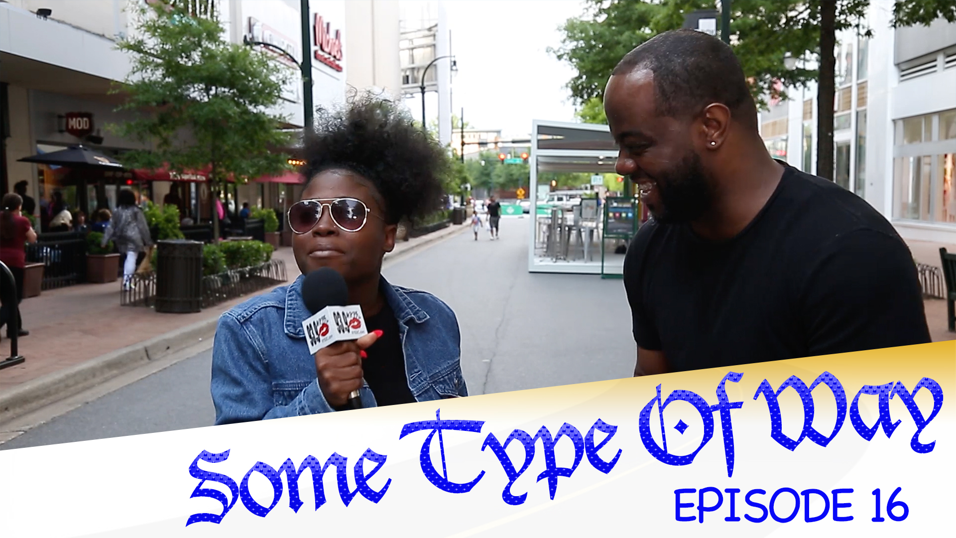 Some Type Of Way Episode 16