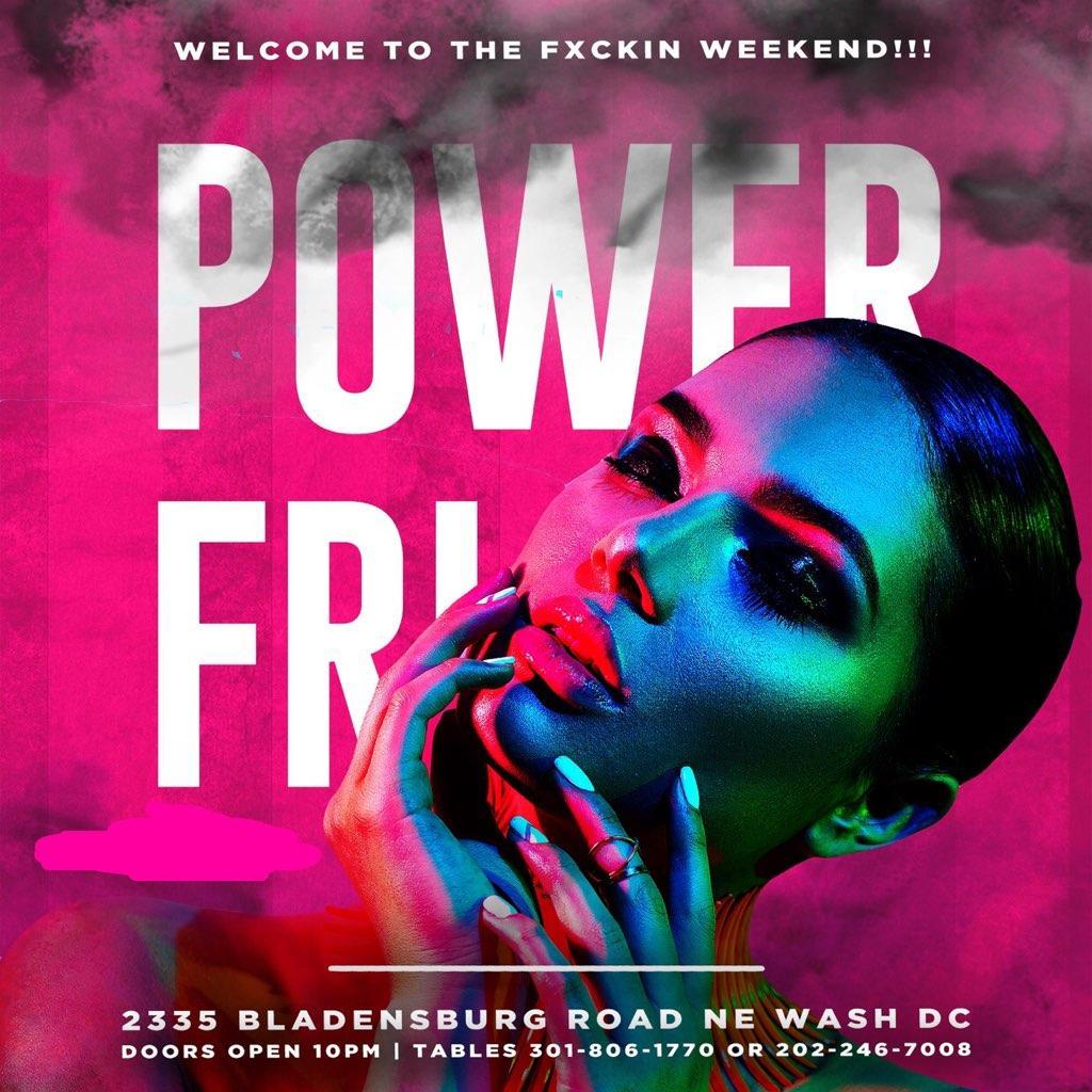 Power Fridays - Power Night Club, D.C.