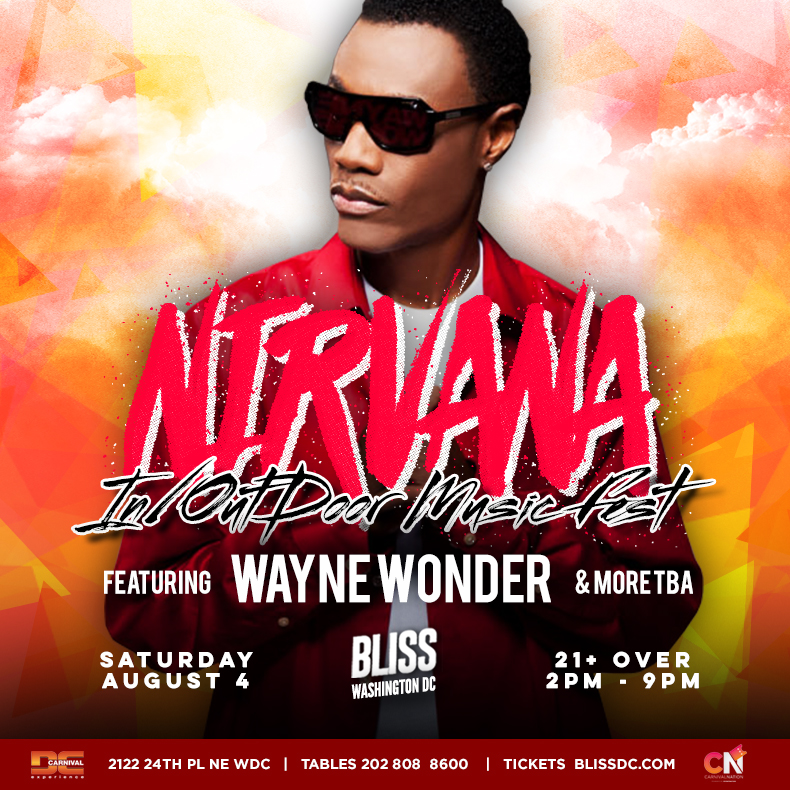 NIRVANA - In/Outdoor Music Fest w/ Wayne Wonder