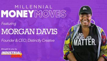 Millennial Money Moves Featuring Morgan Davis