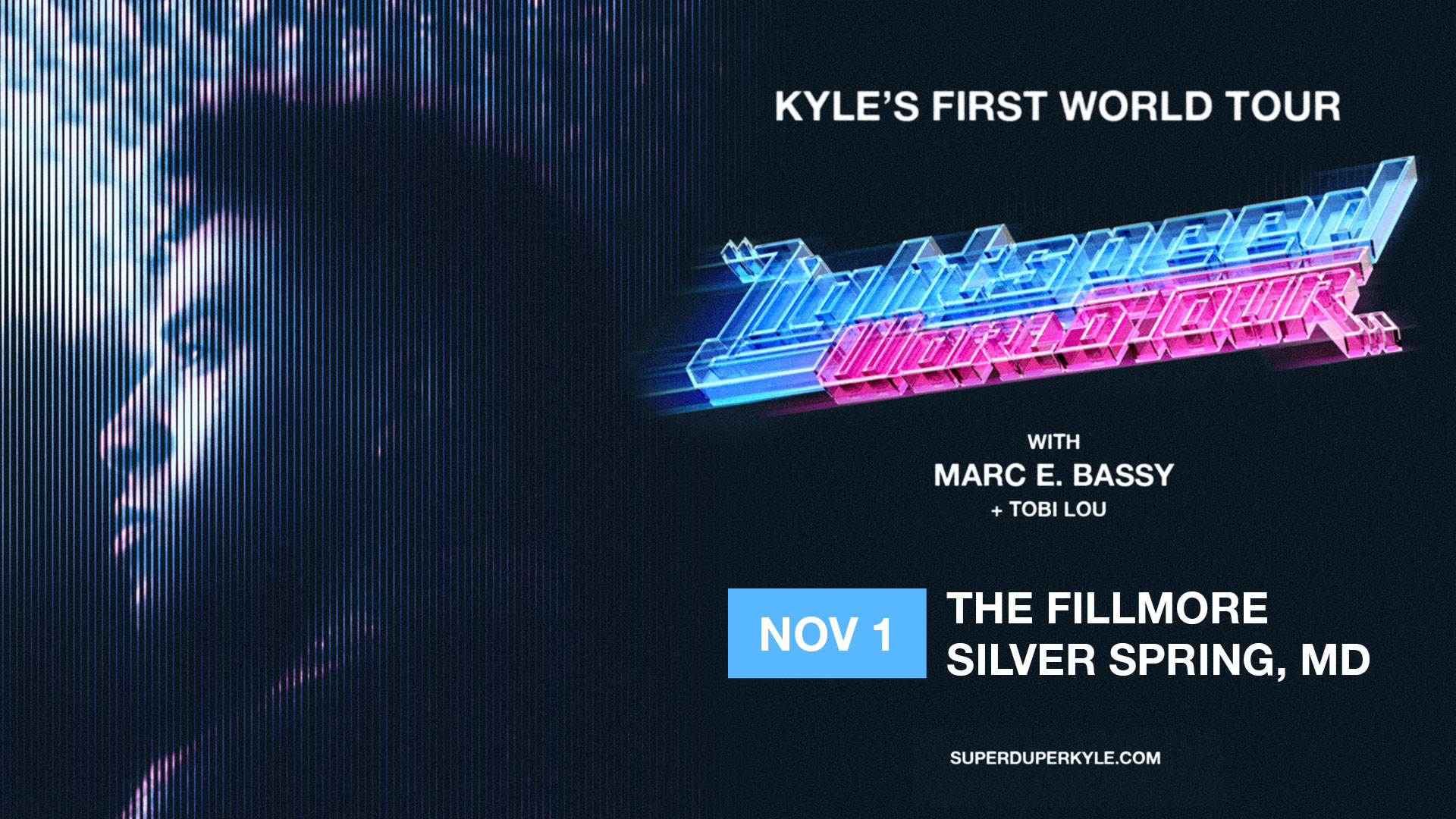Kyle Lightspeed World Tour