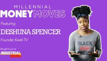 Millennial Money Moves - DeShuna Spencer
