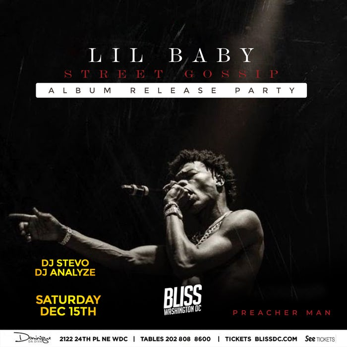 LIL BABY Street Gossip : Album Release Party