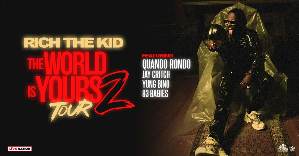 Rich The Kid: The World Is Yours 2 Tour