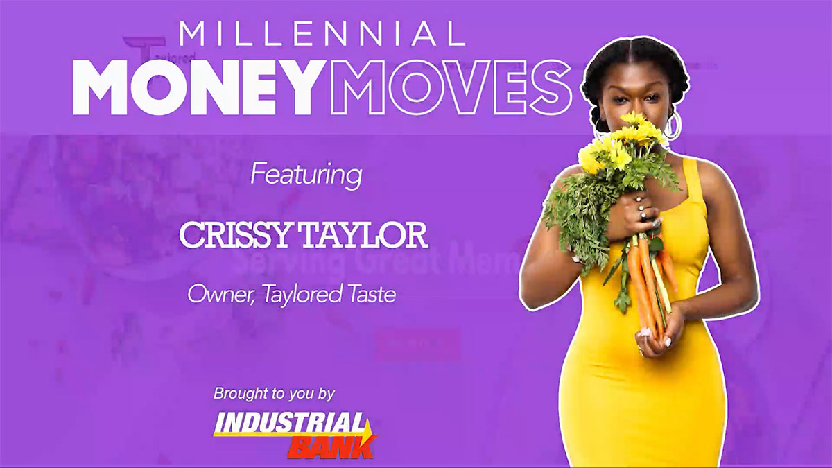 Millennial Money Moves - Crissy Taylor, Taylored Taste