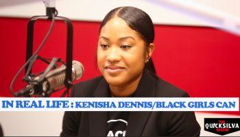 In Real Life with Kenisha x QuickSilva
