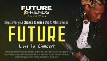 Future & Friends Flyaway
