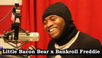 Little Bacon Bear with Bankroll Freddie Interview