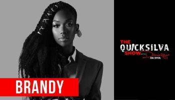 Brandy QuickSilva Show Interview