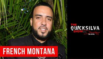 French Montana x The QuickSilva Show with Dominique Da Diva