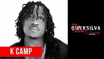 K Camp x The QuickSilva Show with Dominique Da Diva