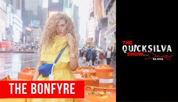 The Bonfyre x QuickSilva Show with Dominique Da Diva