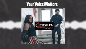 QuickSilva Show Your Voice Matters