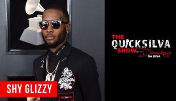 Shy Glizzy x QuickSilva Show with Dominique Da Diva Graphic