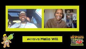 KYS Versus Winner Mello Will